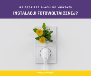 Rachunki za prąd z fotowoltaiką
