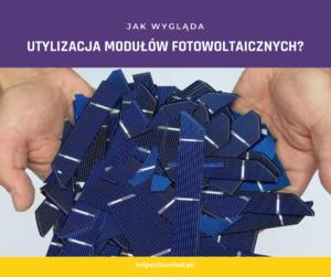 Utylizacja modułów fotowoltaicznych
