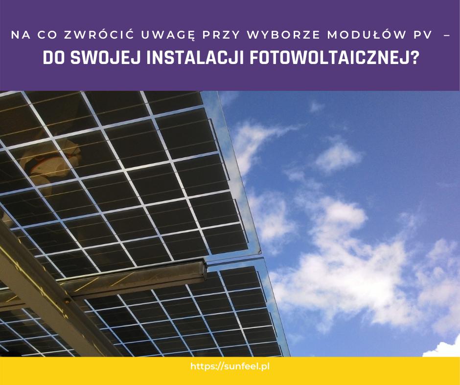 dobór modułu fotowoltaicznego sunfeel energy fotowoltaika instalacja fotowoltaiczna bydgoszcz